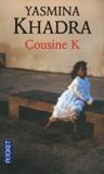 Yasmina Khadra - Cousine K.