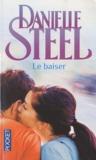 Danielle Steel - Le baiser.