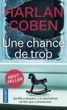 Harlan Coben - Une chance de trop.