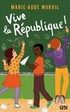 Marie-Aude Murail - Vive la République !.