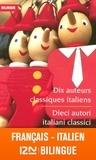 Isabelle Lavergne et  Pétrarque - Dix auteurs classiques italiens.