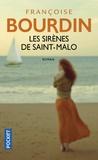 Françoise Bourdin - Les sirènes de Saint-Malo.