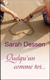 Sarah Dessen - Quelqu'un comme toi.