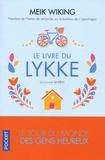 Meik Wiking - Le livre du lykke (prononcer lu-keu) - Le tour du monde des gens heureux.