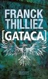 Franck Thilliez - Gataca.