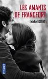 Michel Quint - Les amants de Francfort.