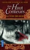 Olivier Peru - Les Haut-Conteurs Tome 1 : La voix des rois.