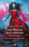 Cassandra Clare - The mortal Instruments - Renaissance Tome 3 : La reine de l'air et des ombres - Partie 1.