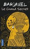 René Barjavel - Le grand secret.
