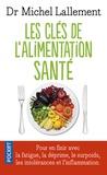 Michel Lallement - Les clés de l'alimentation santé - Intolérances alimentaires et inflammation chronique.