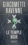 Eric Giacometti et Jacques Ravenne - Le temple noir.
