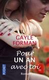 Pour un an avec toi / Gayle Forman   Forman, Gayle (1971-....)