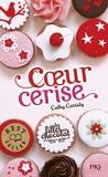 Coeur cerise / Cathy Cassidy   Cassidy, Cathy. Auteur