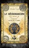 Michael Scott - Les secrets de l'immortel Nicolas Flamel Tome 4 : Le nécromancien.