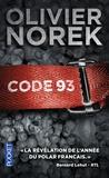 Olivier Norek - Code 93.