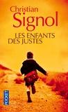 Christian Signol - Les enfants des Justes.