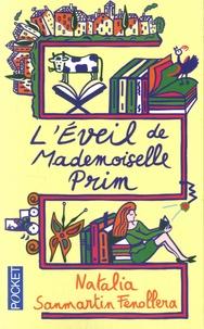Natalia Sanmartin Fenollera - L'éveil de mademoiselle Prim.