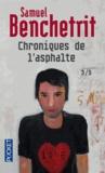 Samuel Benchetrit - Chroniques de l'asphalte Tome 3 : .