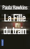 Paula Hawkins - La fille du train.