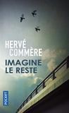Hervé Commère - Imagine le reste.