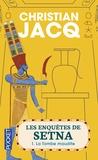 Christian Jacq - Les enquêtes de Setna Tome 1 : La tombe maudite.