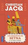 Christian Jacq - Les enquêtes de Setna Tome 3 : Le voleur d'âmes.
