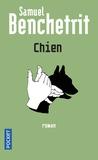 Samuel Benchetrit - Chien.
