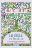 Marek Halter - La Bible au féminin  : Sarah, Tsippora, Lilah.