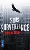 Dorothée Lizion - Sous surveillance.