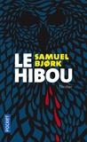 Samuel Bjork - Le hibou.