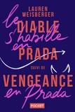 Lauren Weisberger - Le diable s'habille en Prada - Suivi de Vengeance en Prada, le retour du diable.