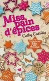Cathy Cassidy - Miss pain d'épices.