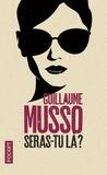 Guillaume Musso - Seras-tu là ?.