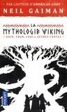Neil Gaiman - La Mythologie viking.