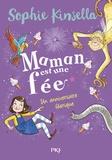 Sophie Kinsella - Maman est une fée Tome 2 : Un anniversaire féerique.
