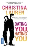 Christina Lauren - Dating You, Hating You.