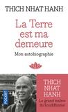 Thich Nhat Hanh - La Terre est ma demeure.