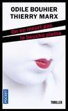 Odile Bouhier et Thierry Marx - On ne meurt pas la bouche pleine.
