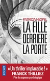 Patricia Hespel - La fille derrière la porte.