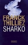 Sharko | Thilliez, Franck (1973-....). Auteur