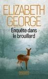 Elizabeth George - Enquête dans le brouillard.