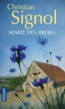 Christian Signol - Marie des brebis.