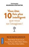 Christophe Bourgois-Costantini - Vous êtes 10 fois plus intelligent que vous ne l'imaginez !.