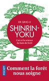 Qing Li - Shinrin-Yoku - L'art et la science du bain de forêt.