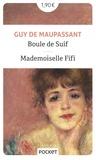 Guy de Maupassant - Boule de Suif - Suivi de Mademoiselle Fifi.