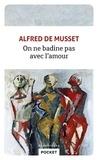 Alfred de Musset - On ne badine pas avec l'amour.