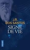 José Rodrigues Dos Santos - Signe de vie.