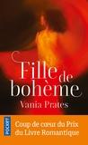 Vania Isabelle Prates - Fille de bohème.