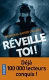 François-Xavier Dillard - Réveille-toi !.