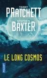 Terry Pratchett et Stephen Baxter - La Longue Terre Tome 5 : Le Long Cosmos.